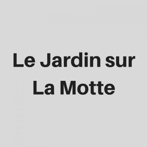 Le Jardin sur La Motte