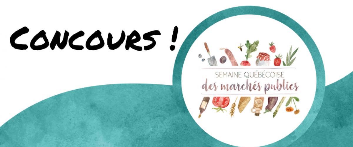 CONCOURS spécial pour la Semaine québécoise des marchés publics